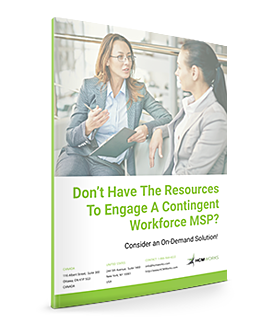 Don't Have The Resources To Engage A Contingent Workforce MSP? - White Paper